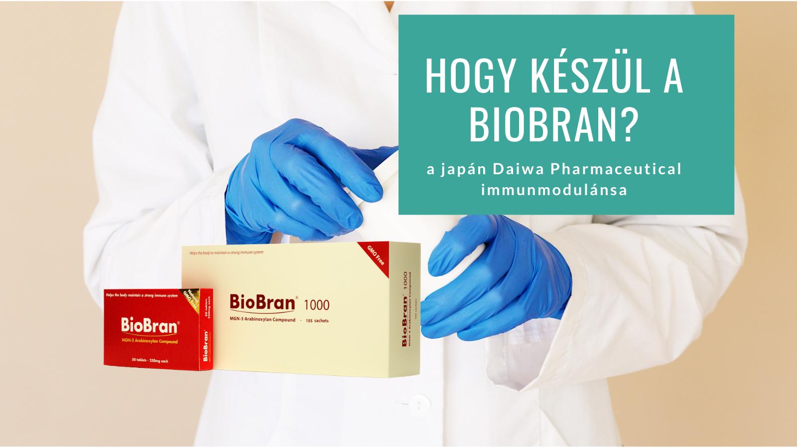 Hogy készül a BioBran®?
